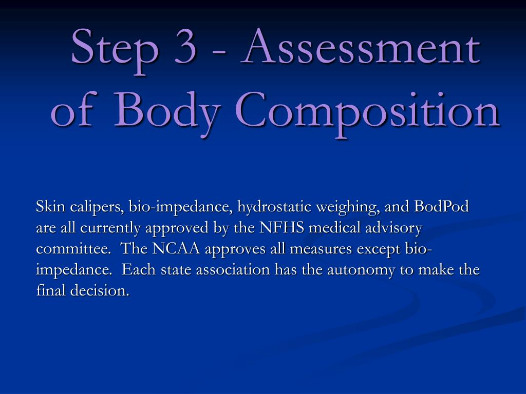 Step 3 - Assessment of Body Composition