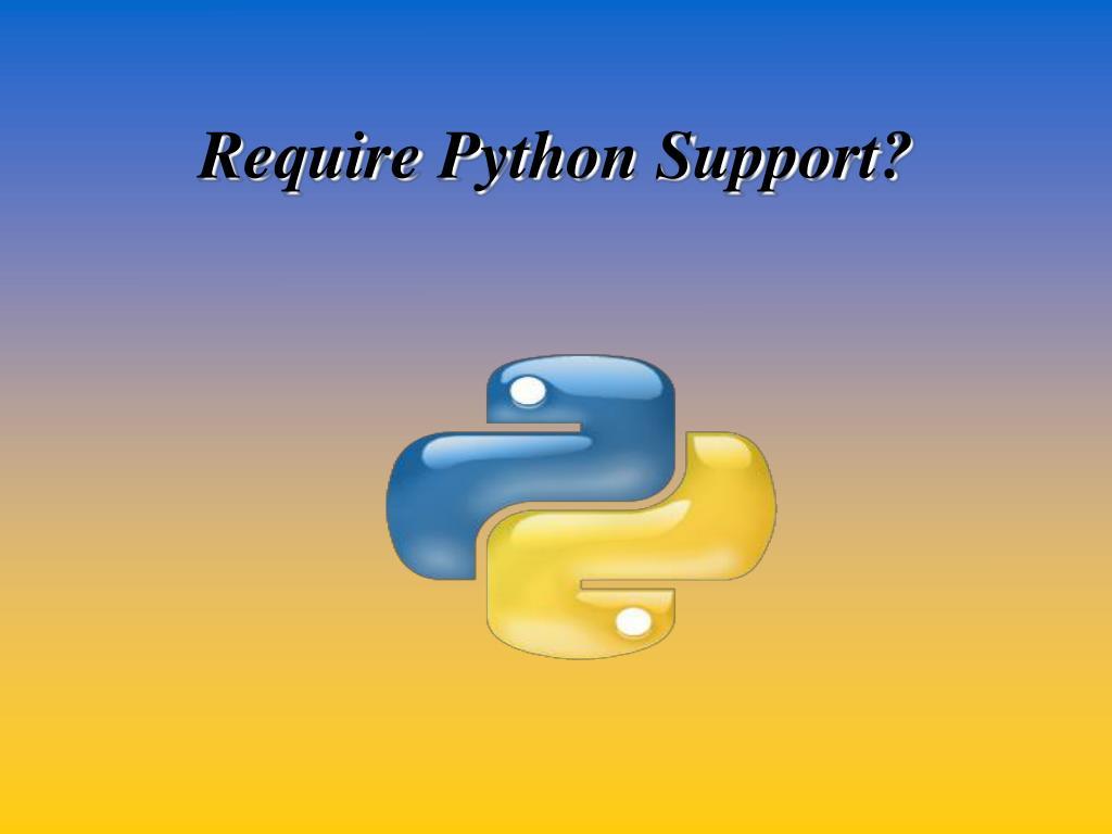 Require Python Support?