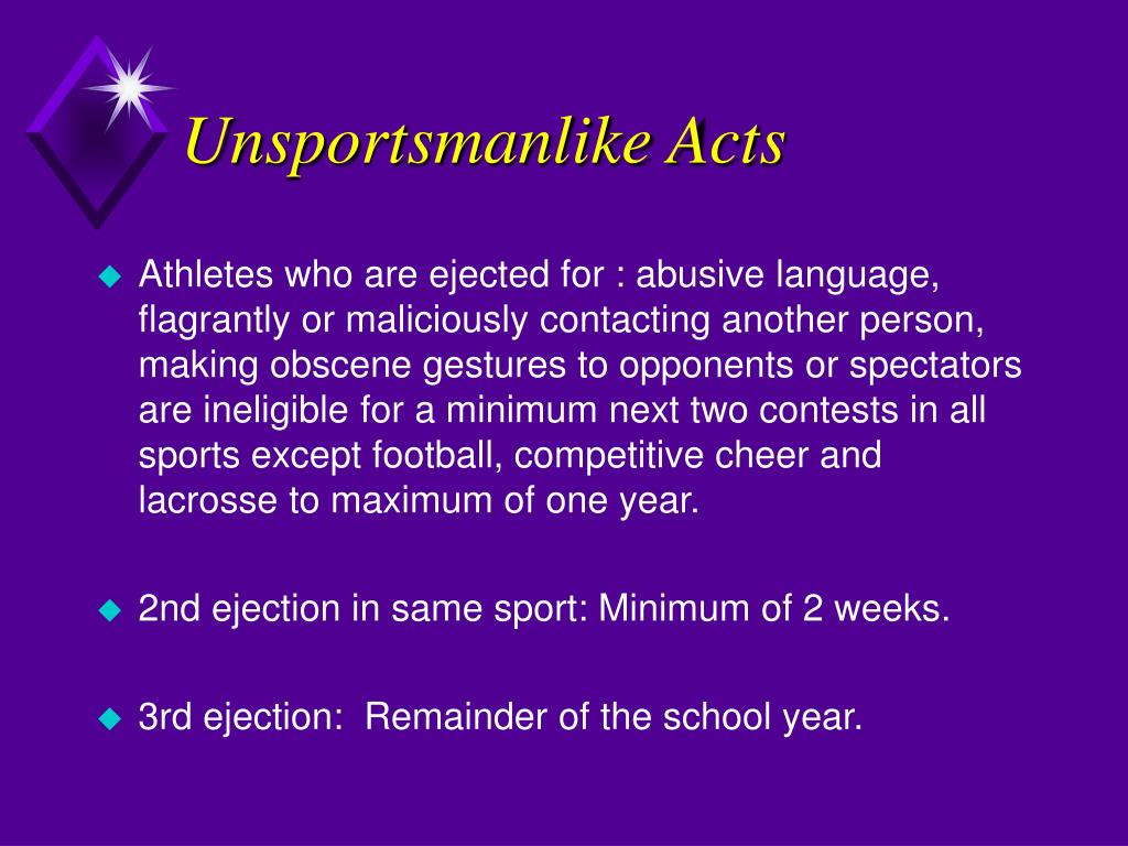 Unsportsmanlike Acts