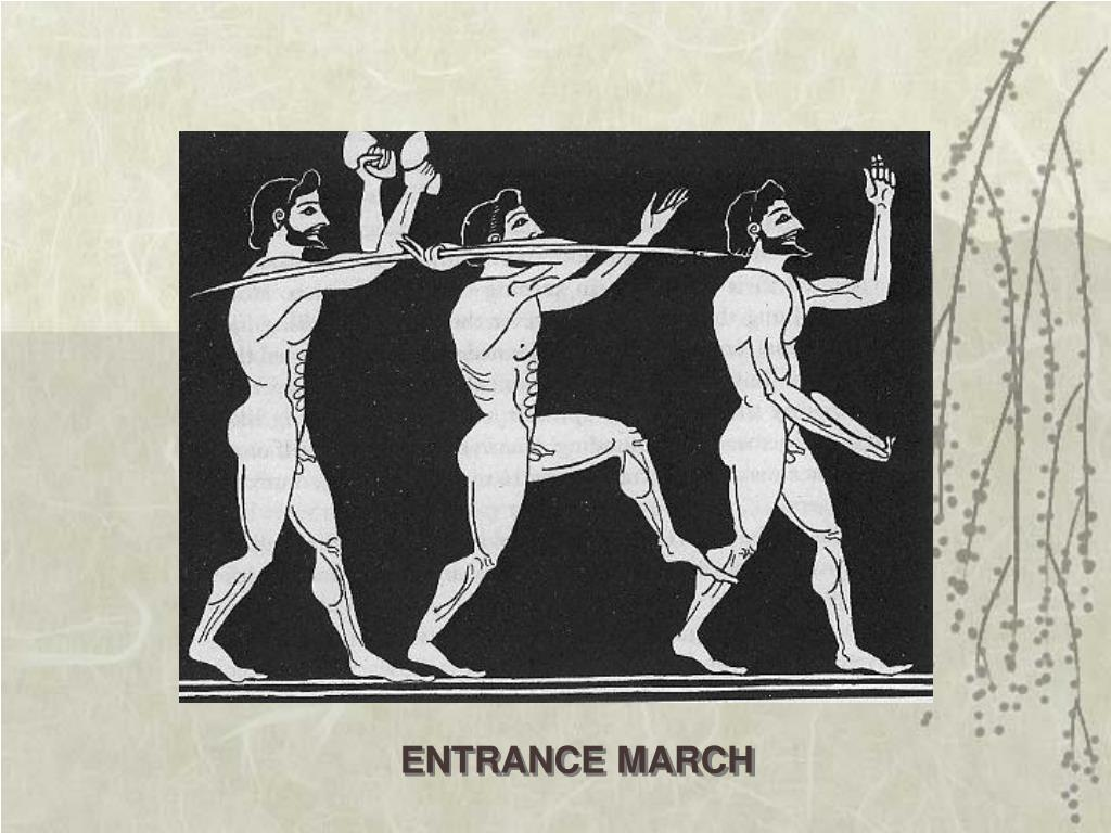 ENTRANCE MARCH