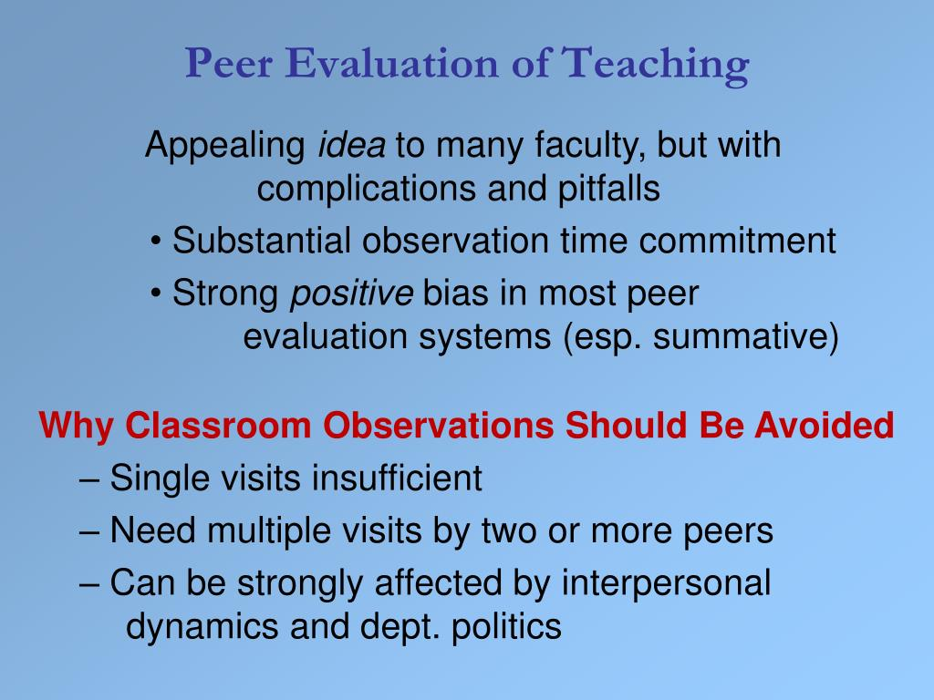 Peer Evaluation of Teaching