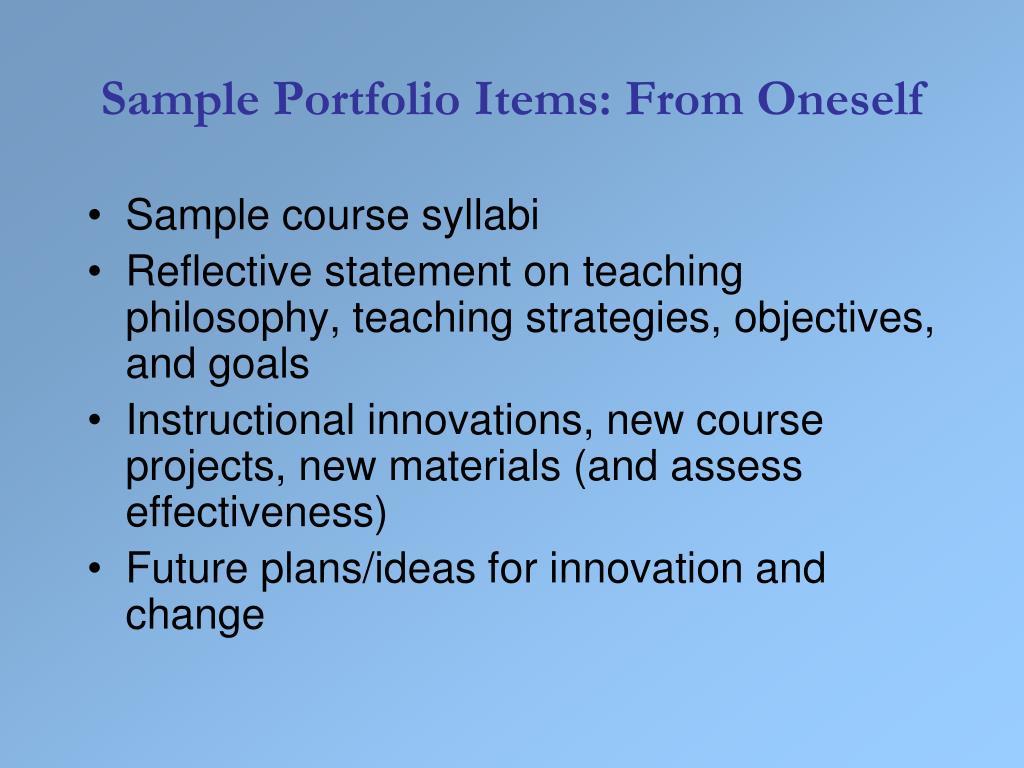 Sample Portfolio Items: From Oneself