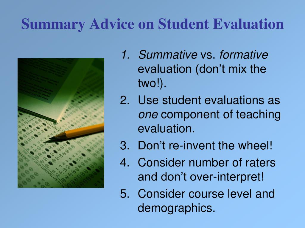 Summary Advice on Student Evaluation