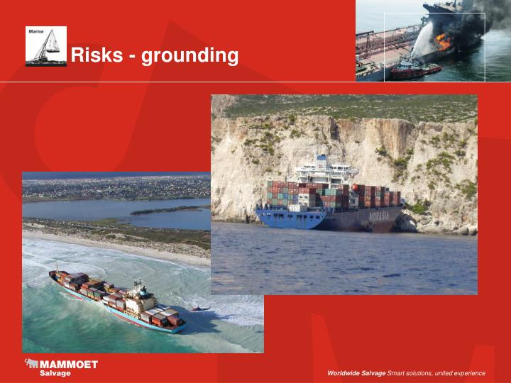 Risks - grounding
