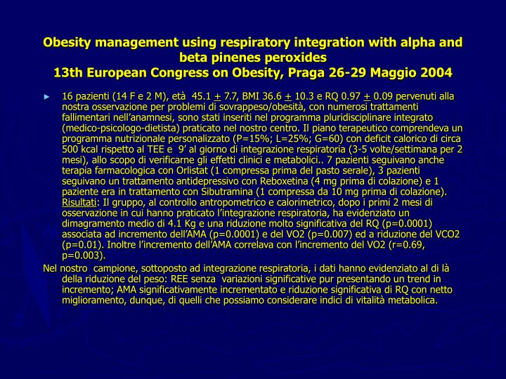Obesity management using respiratory integration with alpha and beta pinenes peroxides
