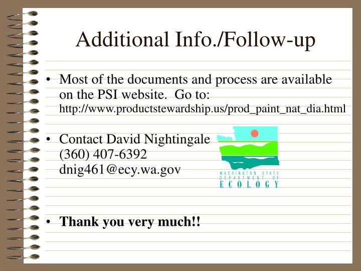 Additional Info./Follow-up