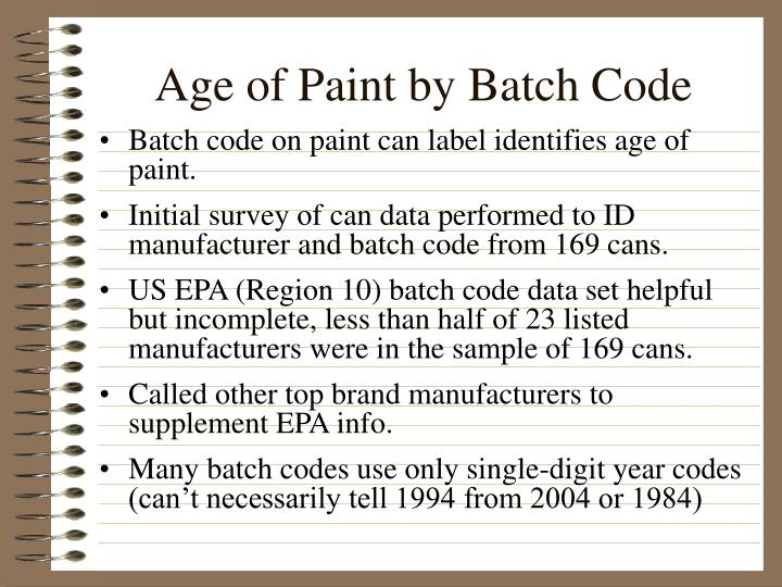 Age of Paint by Batch Code