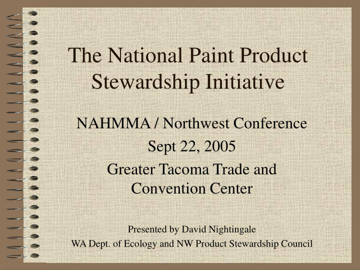 The national paint product stewardship initiative