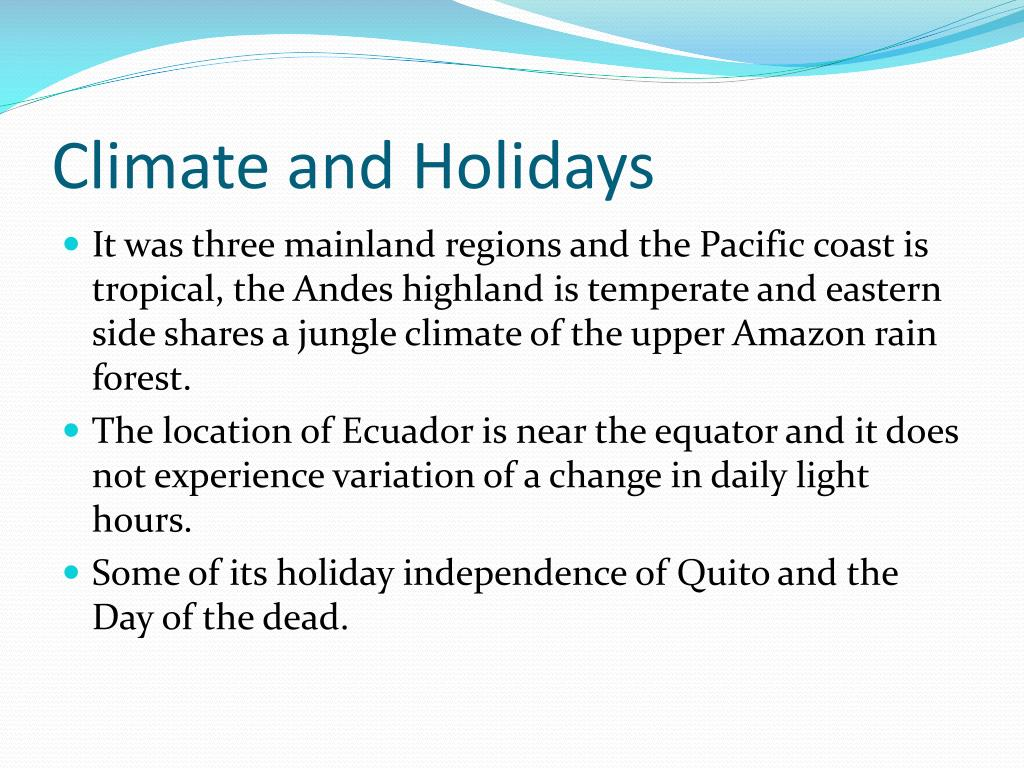 Climate and Holidays