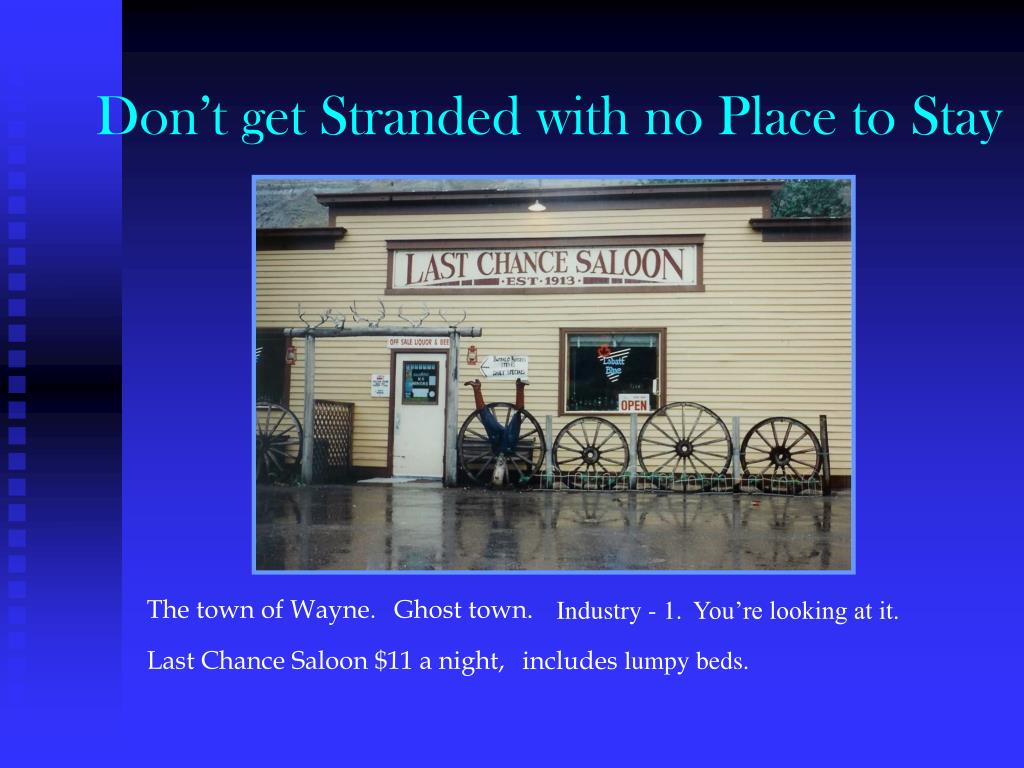 Don't get Stranded with no Place to Stay