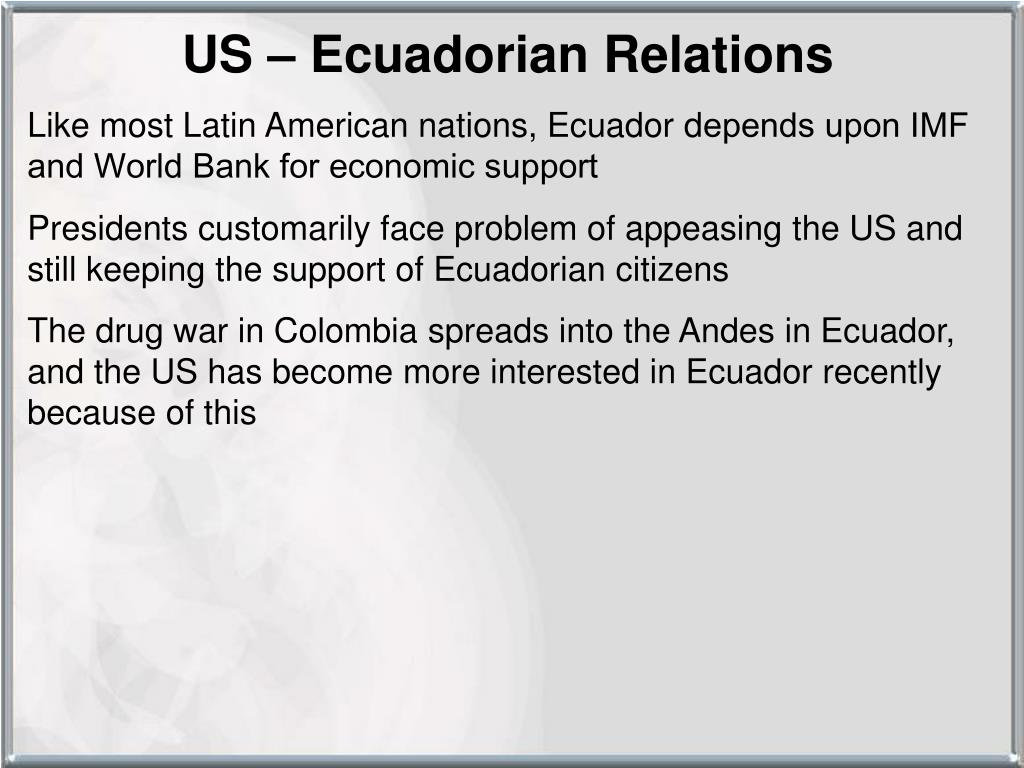US – Ecuadorian Relations