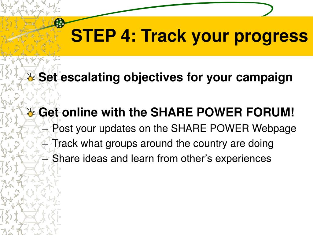 STEP 4: Track your progress