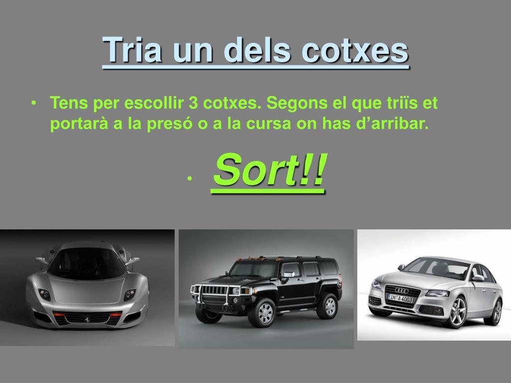 Tria un dels cotxes