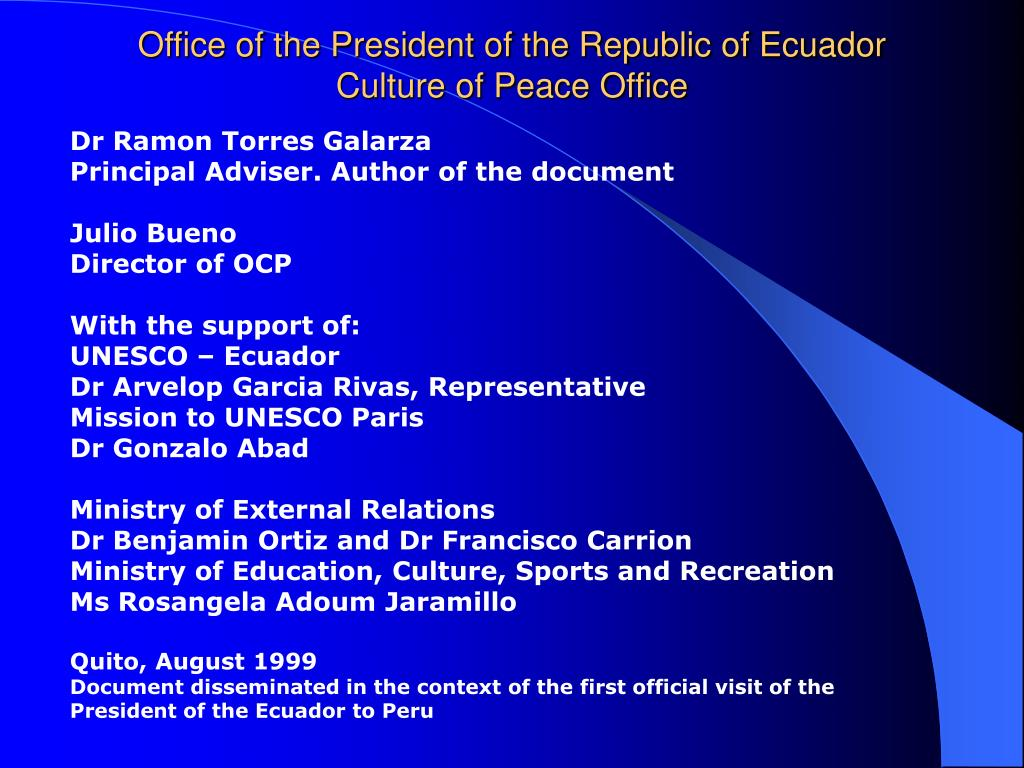 Office of the President of the Republic of Ecuador Culture of Peace Office