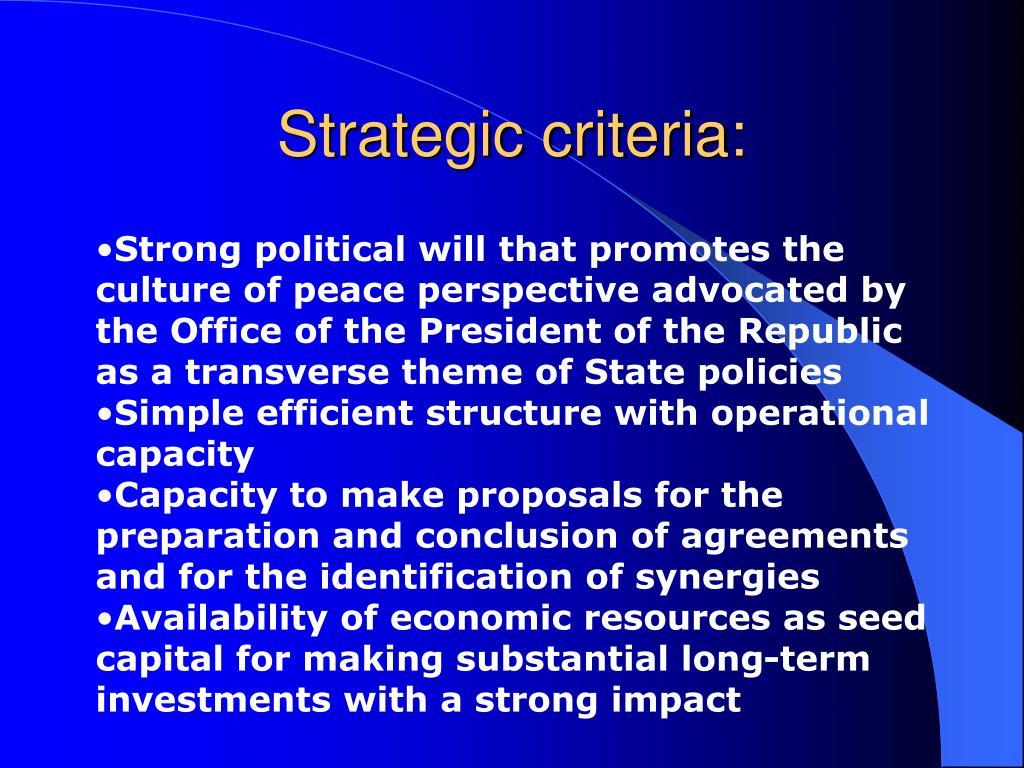 Strategic criteria: