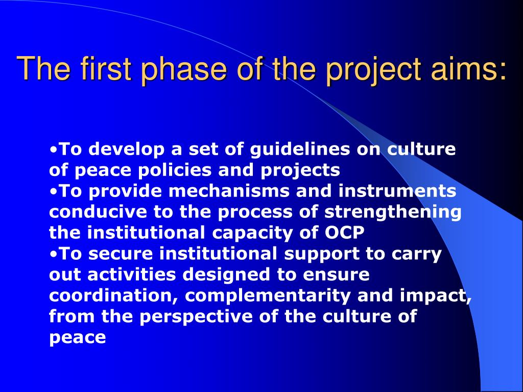 The first phase of the project aims: