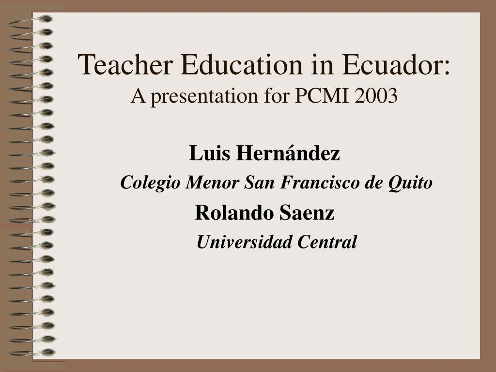 Teacher Education in Ecuador: