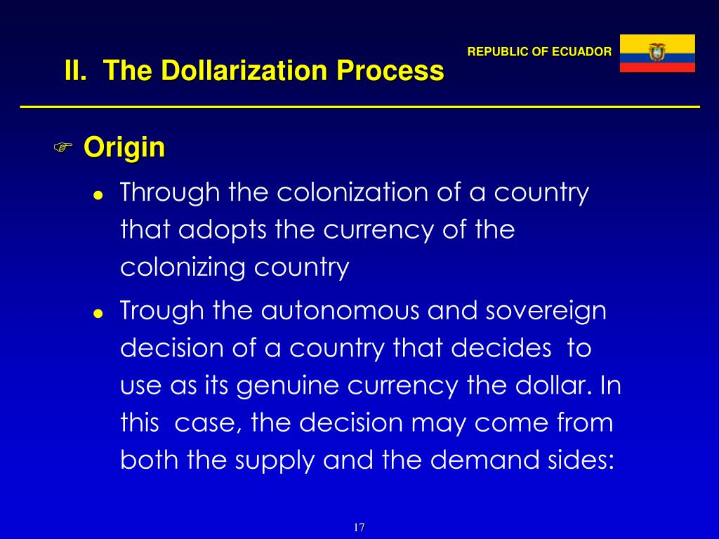 II.  The Dollarization Process