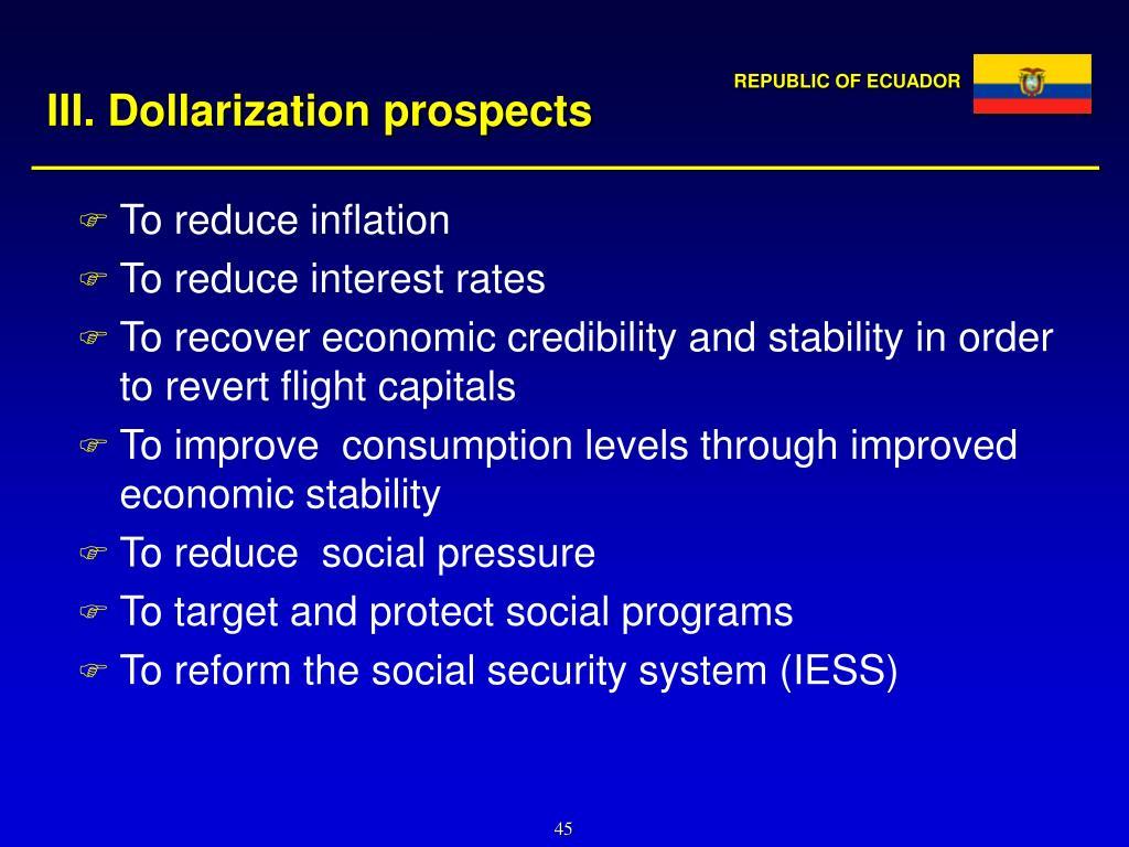 III. Dollarization prospects