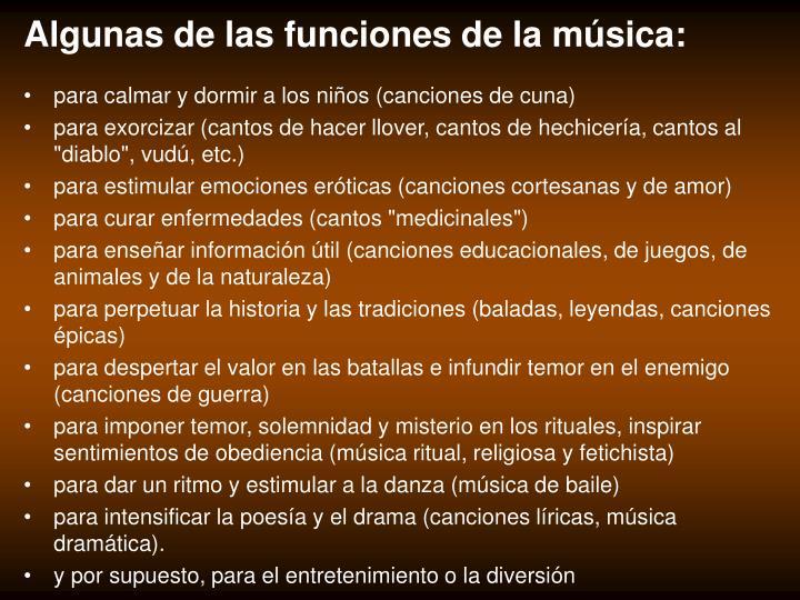 Algunas de las funciones de la música:
