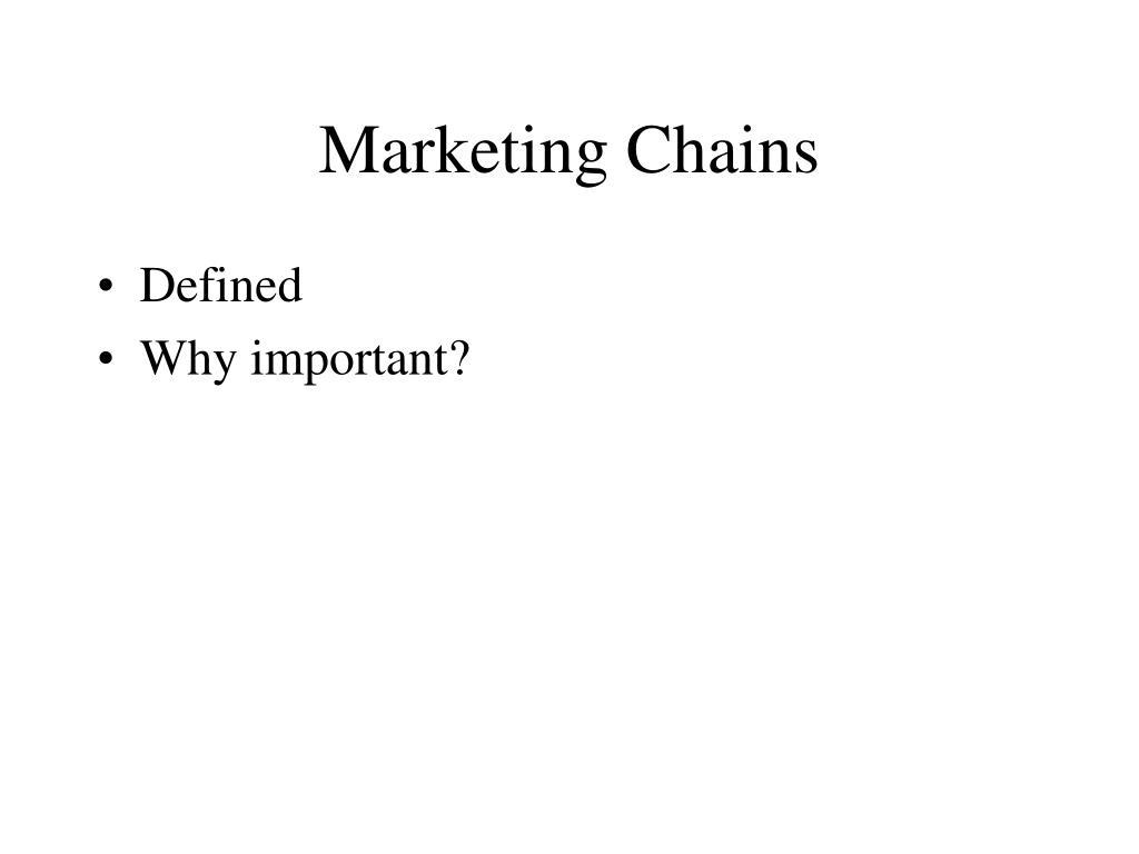 Marketing Chains