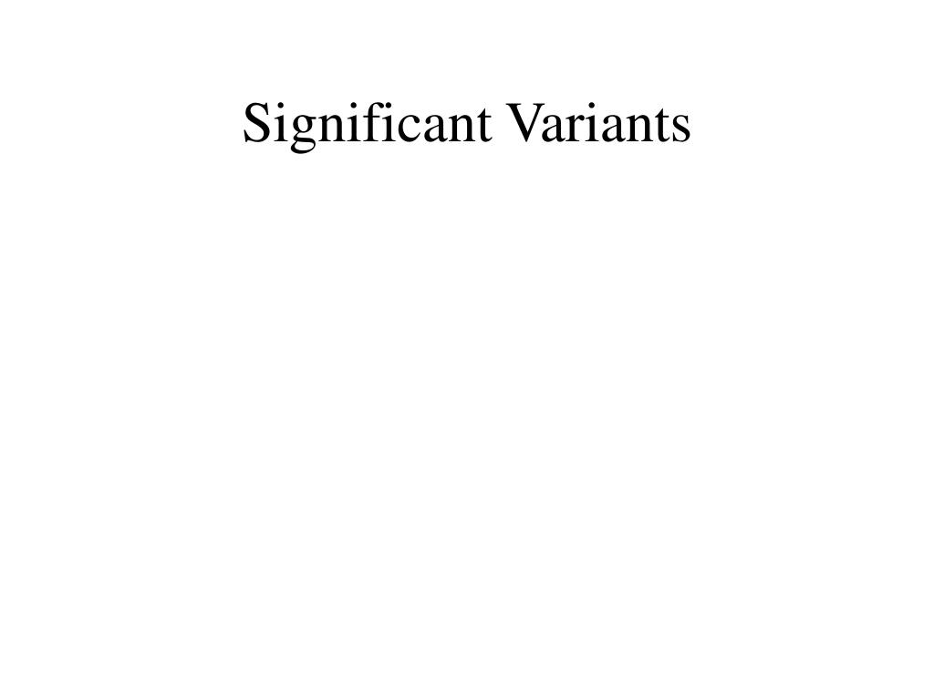 Significant Variants