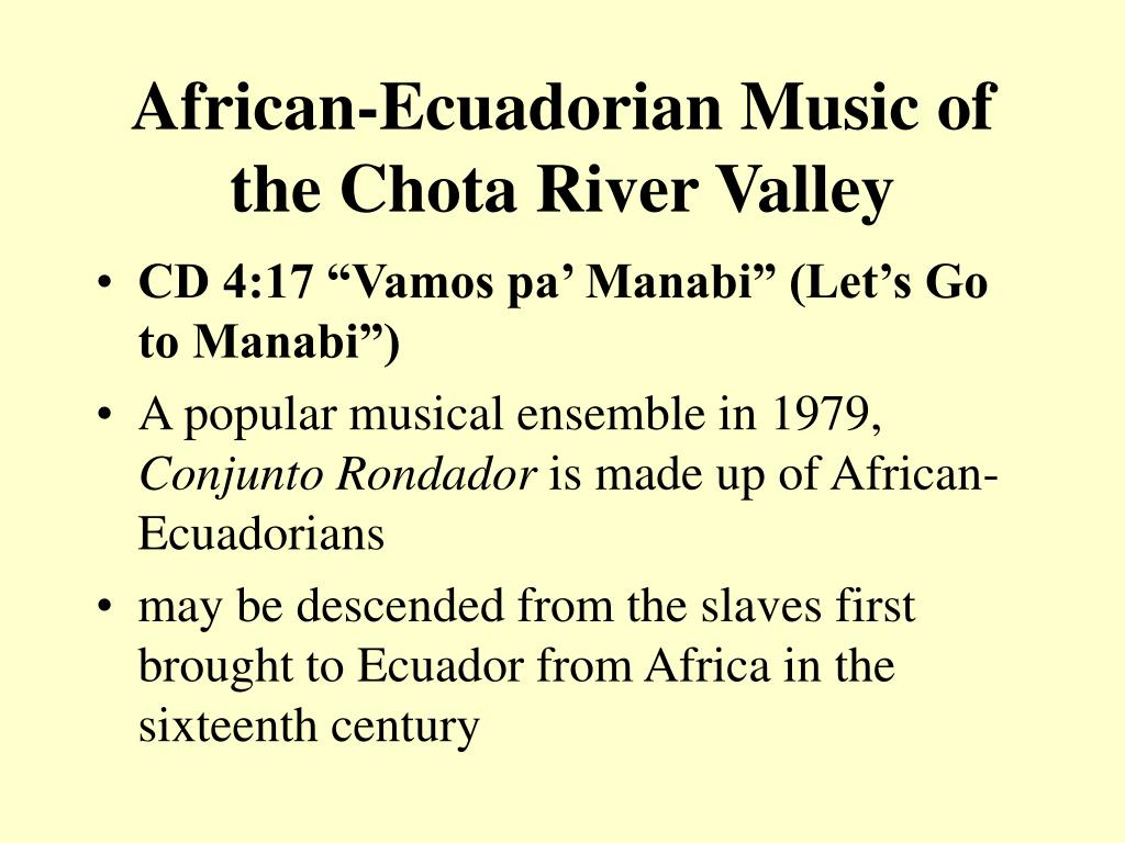 African-Ecuadorian Music of the Chota River Valley