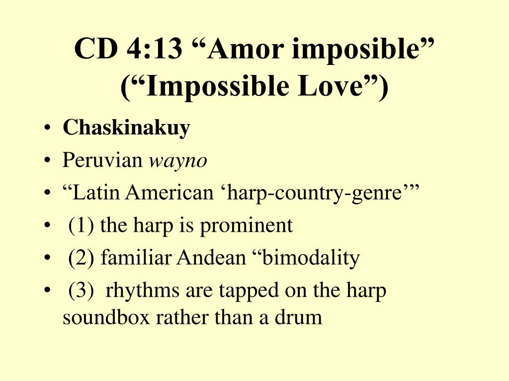 """CD 4:13 """"Amor imposible"""" (""""Impossible Love"""")"""