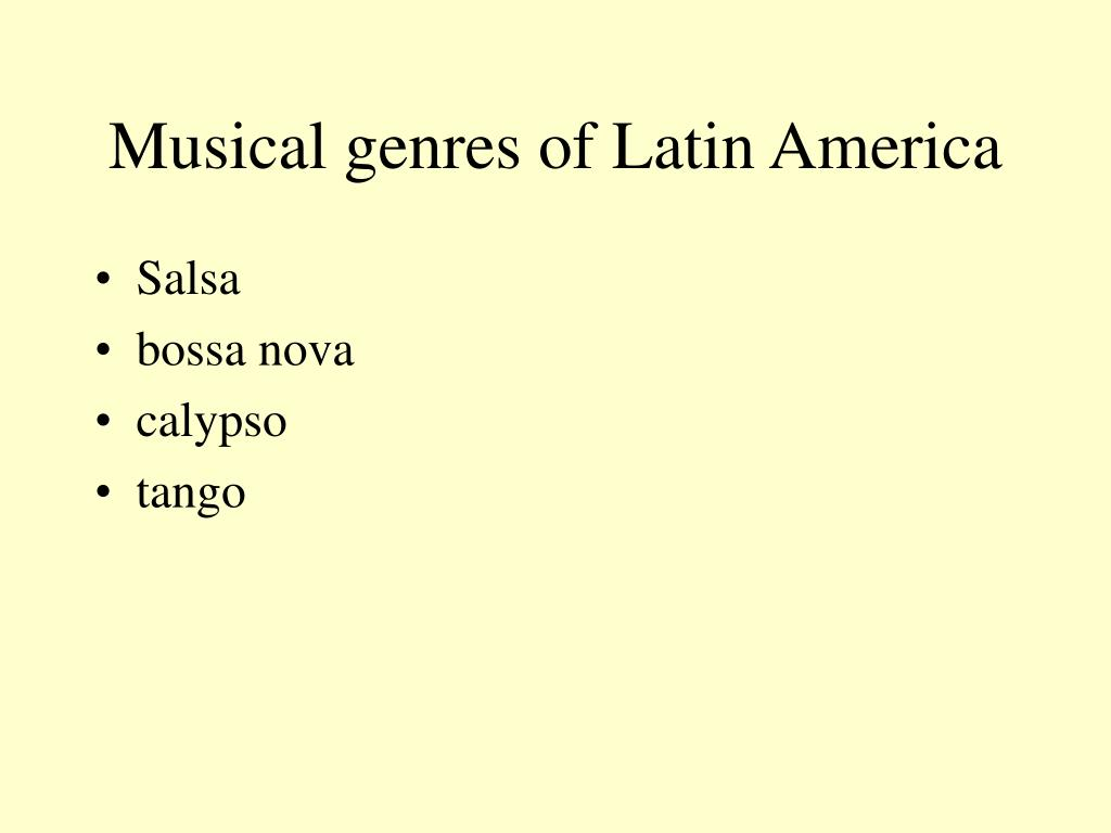 Musical genres of Latin America