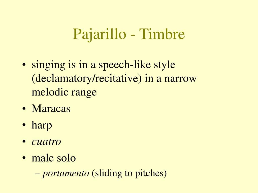 Pajarillo - Timbre