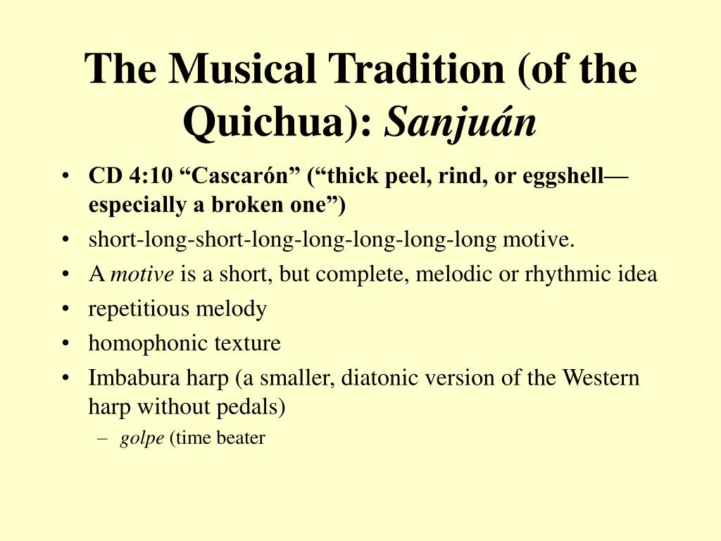 The Musical Tradition (of the Quichua):