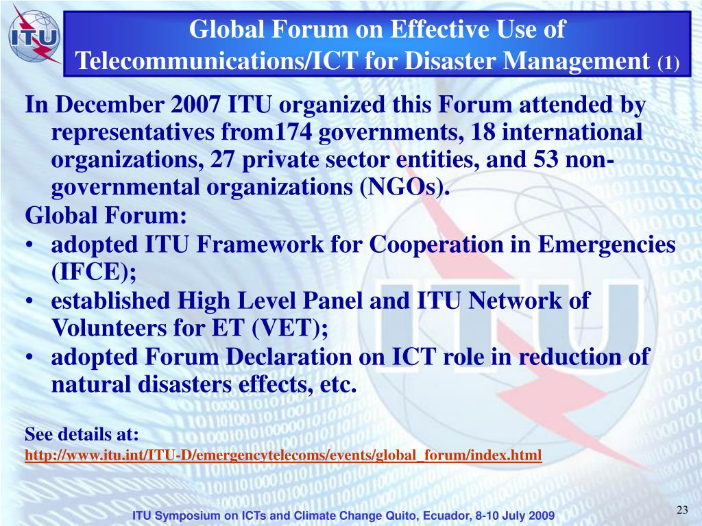 Global Forum on Effective Use of Telecommunications/ICT for Disaster Management