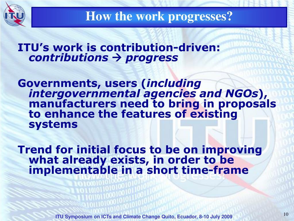 How the work progresses?
