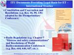 itu documents providing legal basis for et international treaties