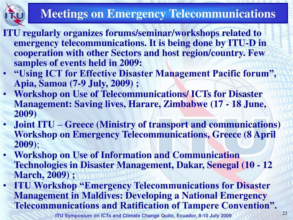 Meetings on Emergency Telecommunications
