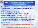 other itu meetings relevant to emergency telecommunications