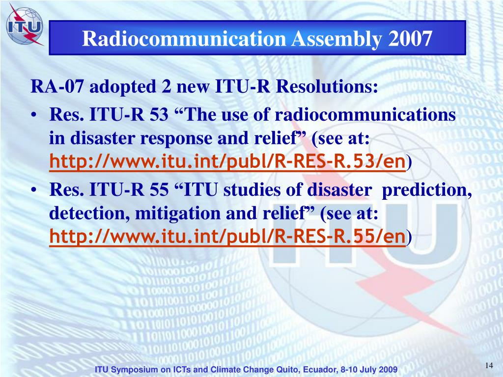Radiocommunication Assembly 2007