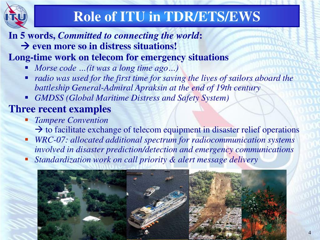 Role of ITU in TDR/ETS/EWS