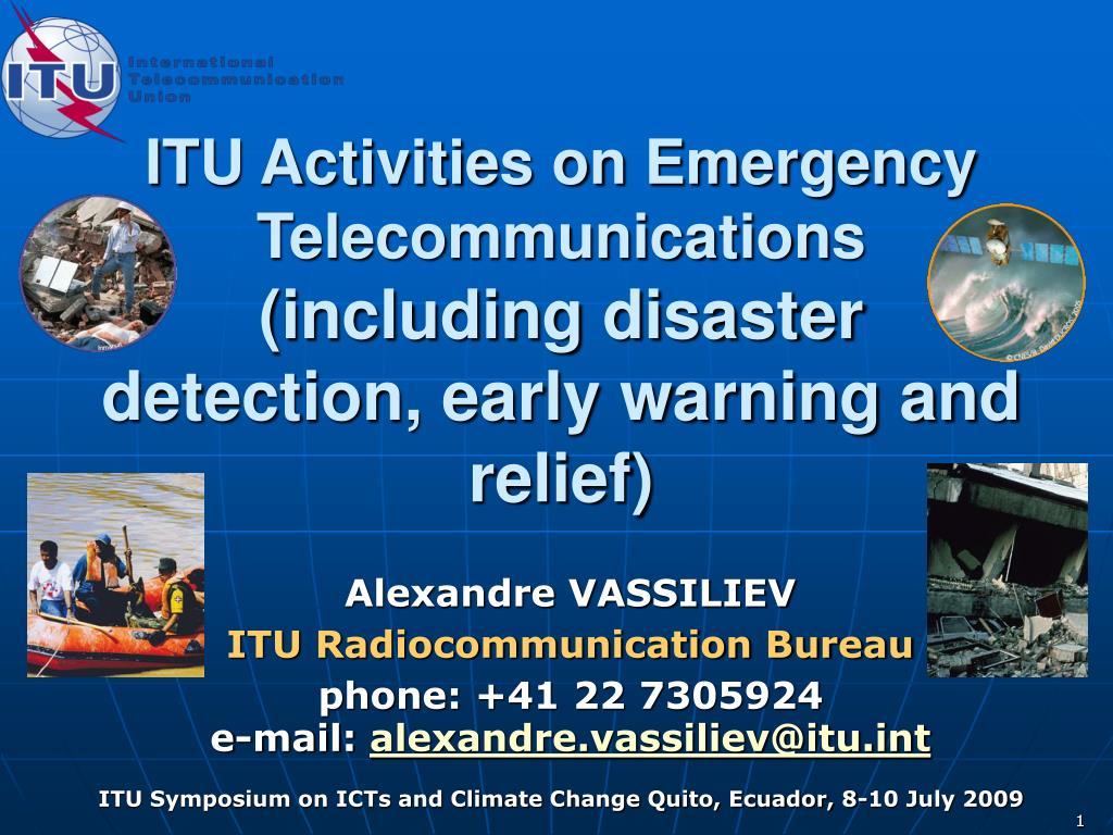 ITU Activities on Emergency Telecommunications
