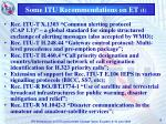 some itu recommendations on et 1