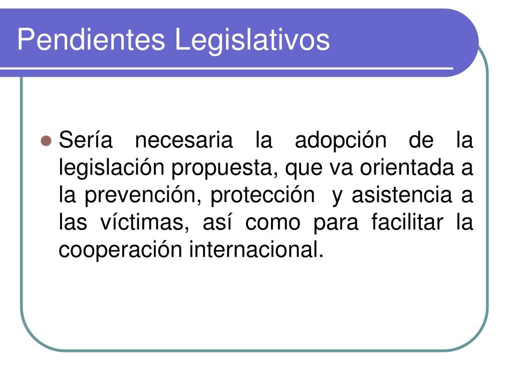 Pendientes Legislativos
