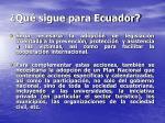 qu sigue para ecuador