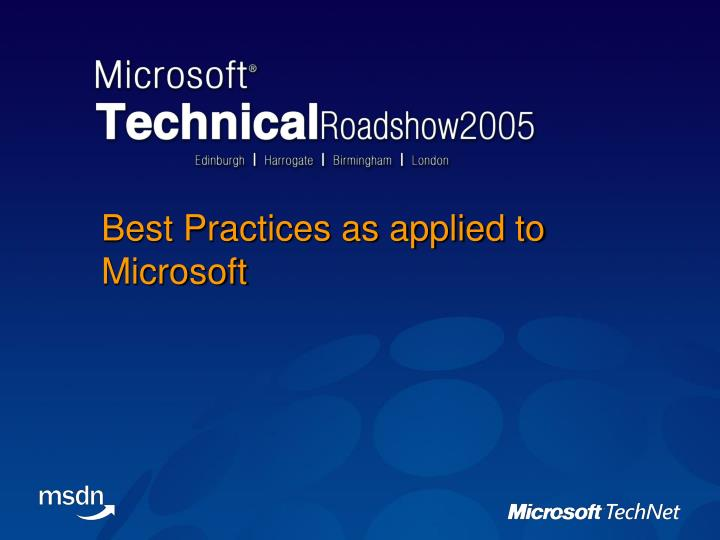 Best Practices as applied to Microsoft