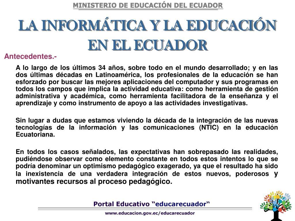 LA INFORMÁTICA Y LA EDUCACIÓN EN EL ECUADOR