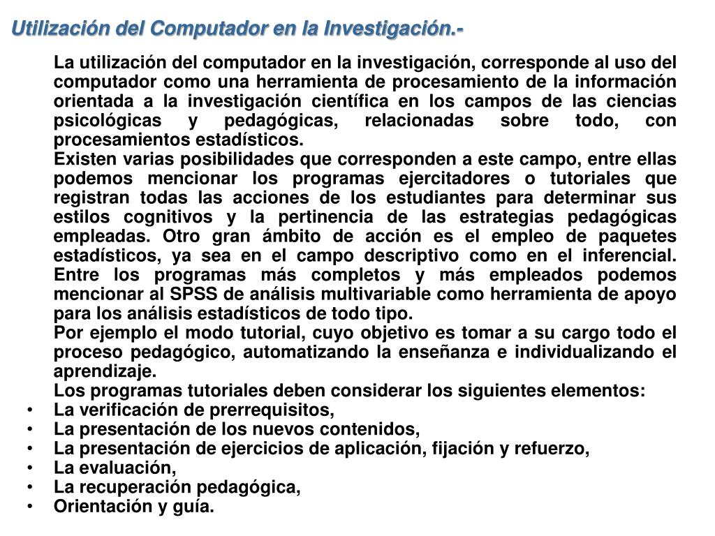 Utilización del Computador en la Investigación.-