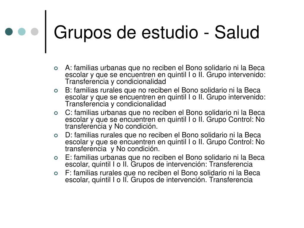 Grupos de estudio - Salud