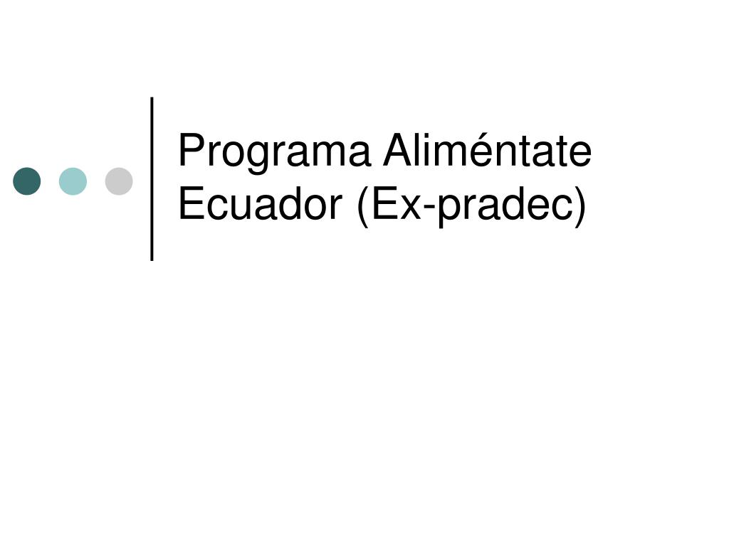 Programa Aliméntate Ecuador (Ex-pradec)