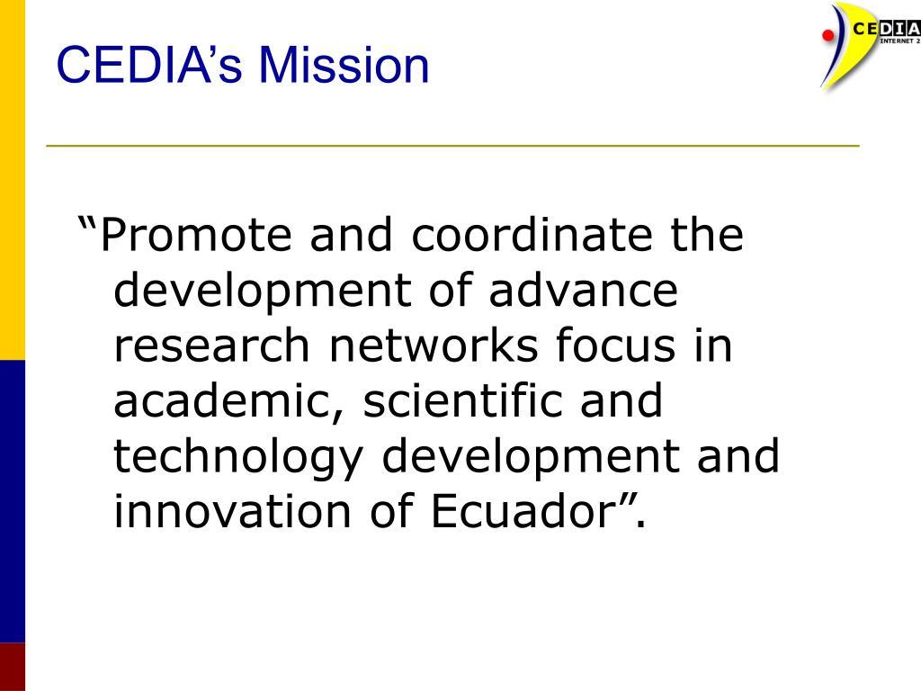 CEDIA's Mission
