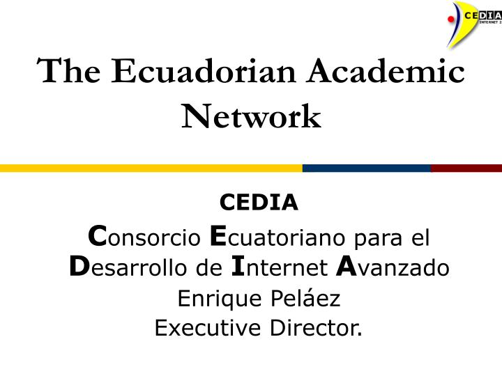 The ecuadorian academic network