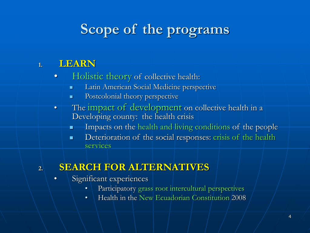 Scope of the programs